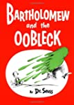 Bartholomew and the Oobleck: (Caldeco...