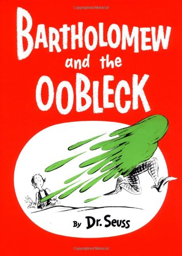 Bartholomew And The Oobleck: (Caldecott Honor Book) (Classic Seuss) front-957029