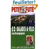 52 balades à vélo en Bourgogne