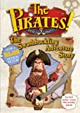 The Pirates!: Band of Misfits, The Swashbuckling Adventure Story (159990957X) by Not Available (NA)