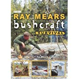 Bushcraft Survivalby Ray Mears