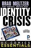 DC Comics Essentials: Identity Crisis (2015-) #1 (DC Comics Essentials: Identity Crisis (2014-))