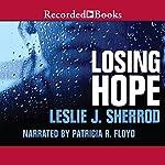 Losing Hope: Sienna St. James, Book 1   Leslie J. Sherrod
