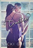 Trusted (Touched Series #3)