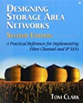 Designing Storage Area Networks: A Pr...