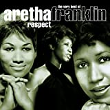 Respect - The Very Best Of Aretha Franklinby Aretha Franklin