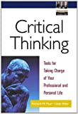 img - for Critical Thinking: Tools for Taking Charge of Your Professional and Personal Life book / textbook / text book