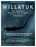 Image of Willatuk: The Legend of Seattle's Sea Serpent