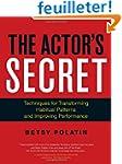The Actor's Secret: Techniques for Tr...
