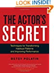 The Actor's Secret: Techniques for Tr...