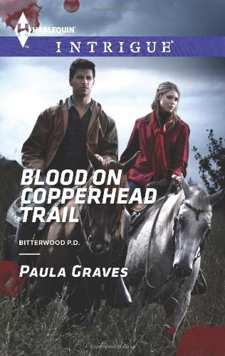 Image of Blood on Copperhead Trail (Harlequin Intrigue\Bitterwood P.D.)