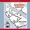 Assembling California (       UNABRIDGED) by John McPhee Narrated by Nelson Runger