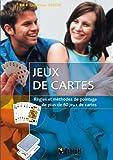 Jeux de cartes : Règles et méthodes de pointage de plus de 60 jeux de cartes