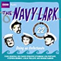 The Navy Lark: Doing an Unfortunate v. 22 (BBC Audio)