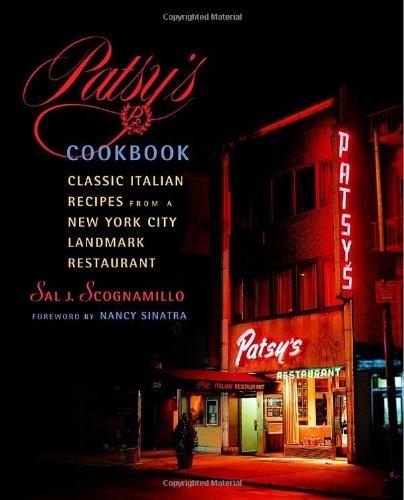 Patsy's Cookbook: Classic Italian Recipes from a New York City Landmark Restaurant