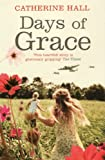 Days of Grace Catherine Hall