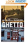 Ghetto: The Invention of a Place, the...