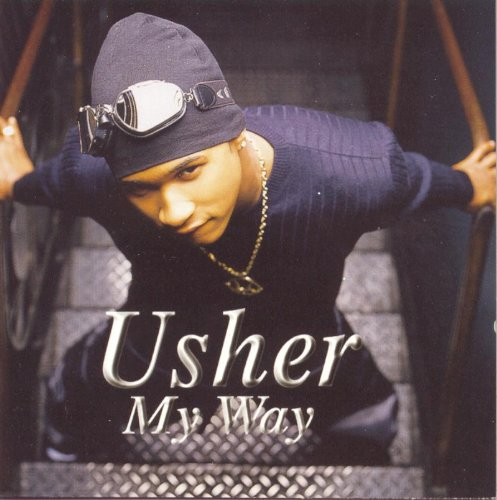 Usher - My Way [explicit] - Zortam Music