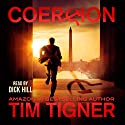 Coercion Audiobook by Tim Tigner Narrated by Dick Hill