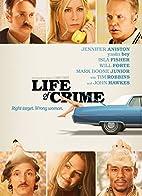 Life Of Crime by Daniel Schechter