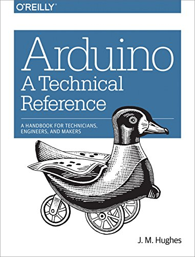 Arduino: A Technical Reference: A Handbook for Technicians, Engineers, and Makers (In a Nutshell) (Sensor Technology Handbook compare prices)