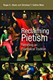 img - for Reclaiming Pietism: Retrieving an Evangelical Tradition book / textbook / text book
