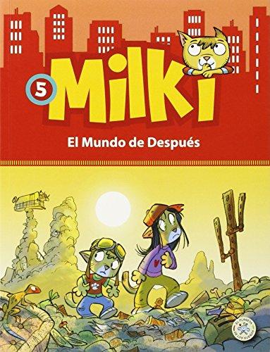 milki-05-el-mundo-de-despues