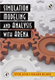 img - for Simulation Modeling and Analysis with ARENA book / textbook / text book