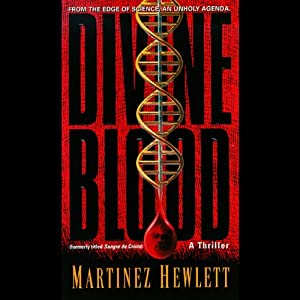 Divine Blood | [Martinez Hewlett]