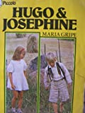 Hugo and Josephine (Piccolo Books) (0330239406) by Gripe, Maria