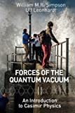 img - for Forces of the Quantum Vacuum: An Introduction to Casimir Physics book / textbook / text book