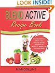 Blend Active Recipe Book: Naturally D...