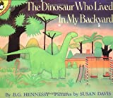 img - for The Dinosaur Who Lived in My Backyard (Picture Puffins) book / textbook / text book