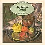 Still Life in Pastel