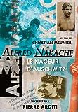 echange, troc Alfred Nakache, le nageur d'Auschwitz
