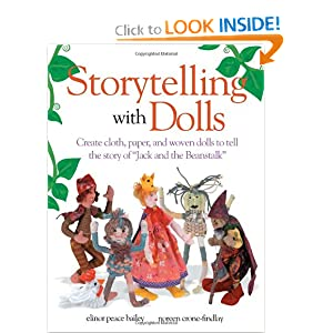Storytelling with Dolls Elinor Peace Bailey and Noreen Crone-Findlay