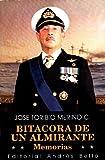 img - for Bitacora De Un Almirante: Memorias book / textbook / text book