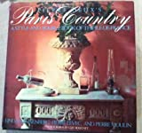 img - for Pierre Deux's Paris Country: A Style and Source Book of the Ile-De-France, Linda Dannenberg book / textbook / text book