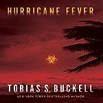 Hurricane Fever | Tobias Buckell