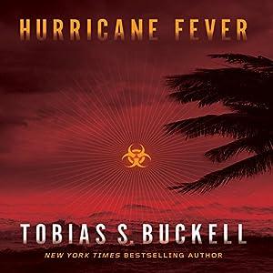 Hurricane Fever | [Tobias Buckell]