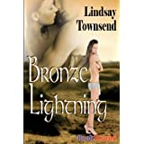 Bronze Lightning (BookStrand Publishing)by Lindsay Townsend