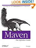 Maven: The Definitive Guide