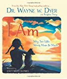 img - for I Am: Why Two Little Words Mean So Much book / textbook / text book