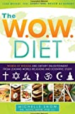 51Ajl4iC3LL. SL160  The WOW Diet Words of Wisdom, Dietary Enlightenment from Leading World Religions, and Scientific Study