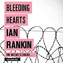 Bleeding Hearts Audiobook by Ian Rankin Narrated by Steven Pacey