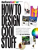 Before &amp; After: How to Design Cool Stuff
