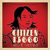 Citizen 13660 (Classics of Asian American Literature)