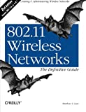 img - for 802.11 Wireless Networks: The Definitive Guide, Second Edition book / textbook / text book