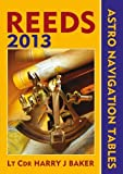 Acquista Reeds Astro-Navigation Tables 2013