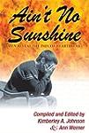 Ain't No Sunshine: Men Reveal the Pai...